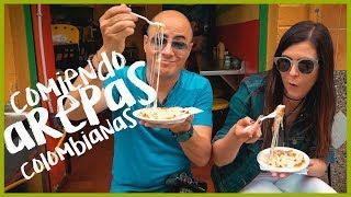 COMIENDO AREPAS COLOMBIANAS (Un recorrido por Colombia 2018)