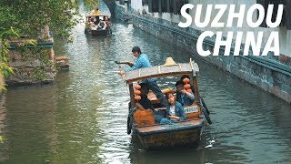 TRAVELING TO THE WATER TOWN OF SUZHOU, CHINA