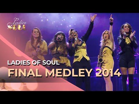 Ladies Of Soul 2014 Final Medley Youtube