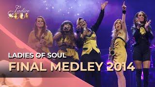 Ladies of Soul 2014 | Final Medley