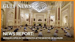 Mosques reopen in UAE after months of closure amid COVID-19 pandemic