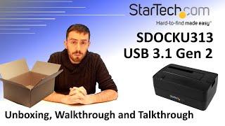 The Startech USB 3.1 Gen 2 Docking Station Unboxing, Walkthrough and Talkthrough - The SDOCKU313