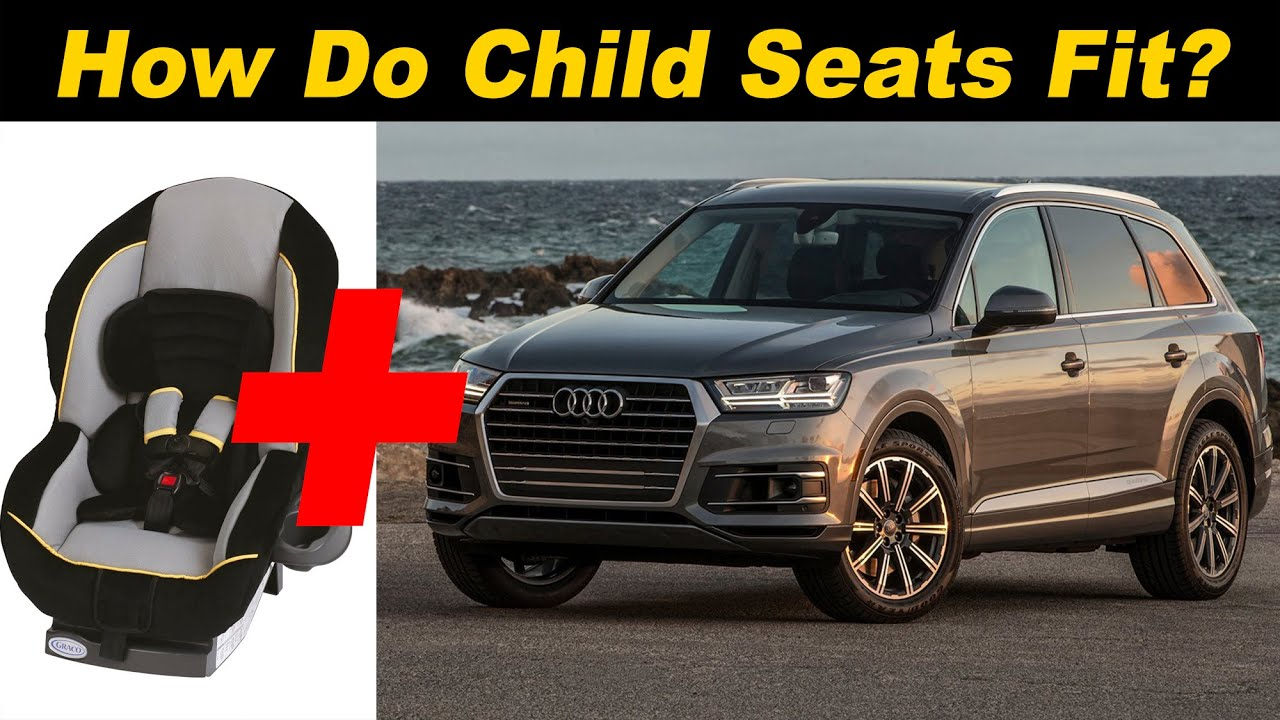 2017 Audi Q7 Child Seat Review Youtube