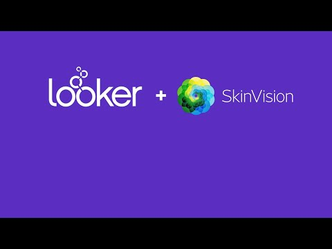 SkinVision + Looker