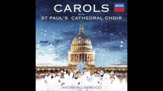 Carols with St Paul's Cathedral Choir - Andrew Carwood, Simon Johnson (Audio video)