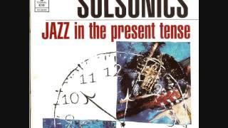 """Jazz in the Present Tense"" - Solsonics"