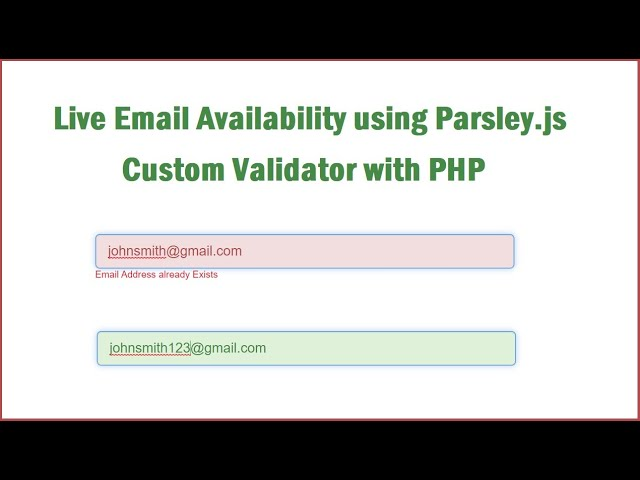Live Email Availability using Parsley.js Custom Validator with PHP