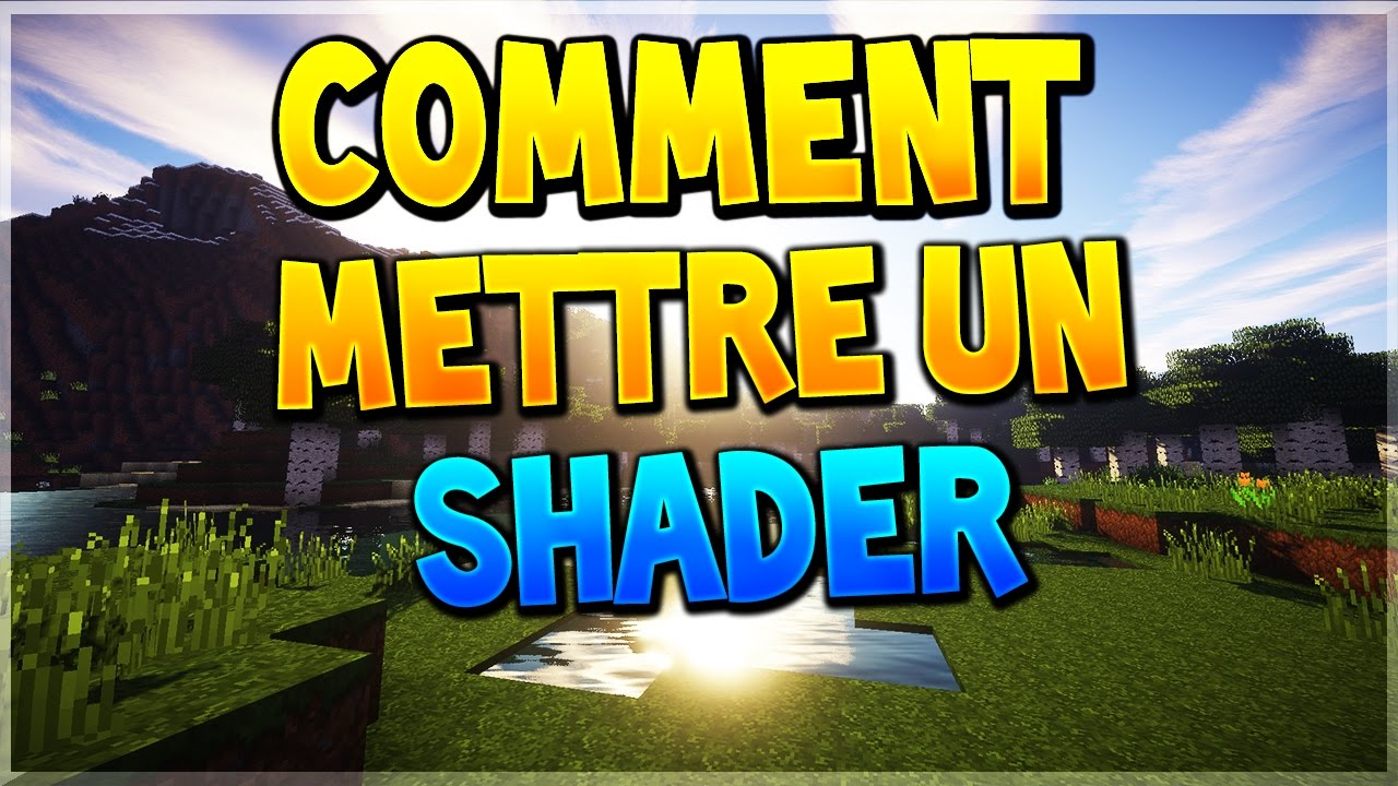 SHADERS GRATUITEMENT CHOCAPIC TÉLÉCHARGER