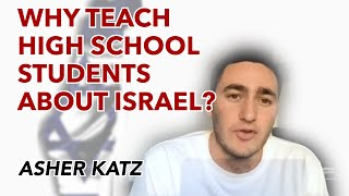 Why teach high school students about Israel?