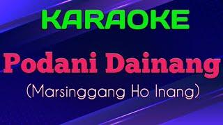 Karaoke Batak - Podani Dainang Marsinggang Ho Inang  Charles Simbolon ( Karaoke Version )