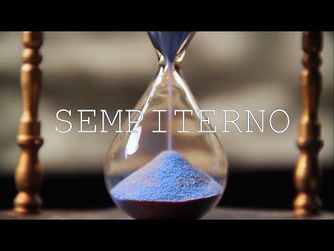 SEMPITERNO - Cortometraje