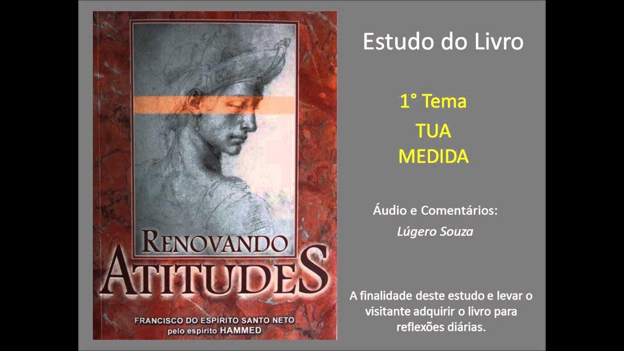 Tema 01 de 54 - Estudando o Livro Renovando Atitudes - TUA