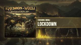 Excision & Wooli - Lockdown [ Stream]