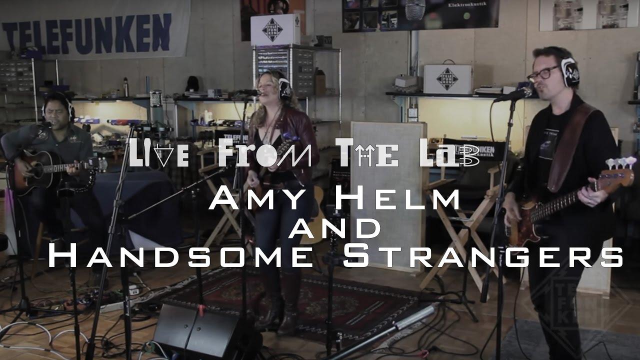 amy helm  u0026 the handsome strangers