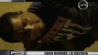 Caso Burgos, la cacería de los asesinos del hijo del Alcalde de SJL