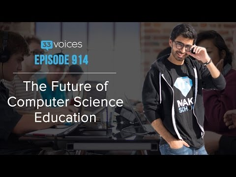 Episode 914 | The Future of Computer Science Education with Ashu Desai, Co-Founder of Make School