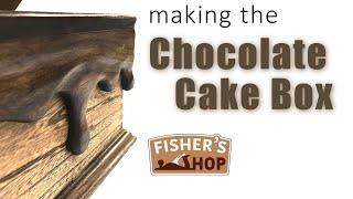 Woodworking: Making the Chocolate Cake box