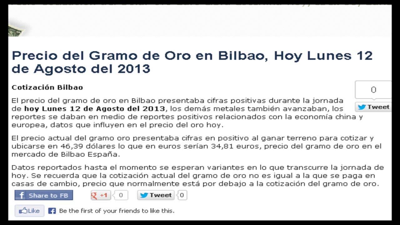 Precio Del Gramo Oro En España Hoy Lunes 12 De Agosto 2017