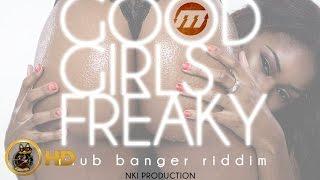 KromezUp Ft. Lakheir & 33Ink - Good Girls Freaky [Club Banger Riddim] March 2016