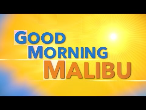 Good Morning Malibu February 5th, 2016