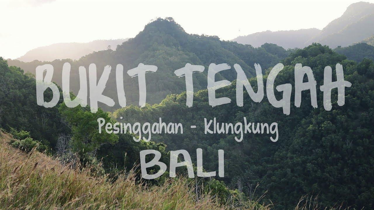 Bukit Tengah Pesinggahan Klungkung Wisata Bali Vlog 5