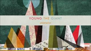 Gambar cover Young The Giant - In The Open: Young The Giant (Full Album)