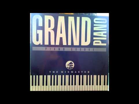 The Mixmaster, Grand Piano - 1989