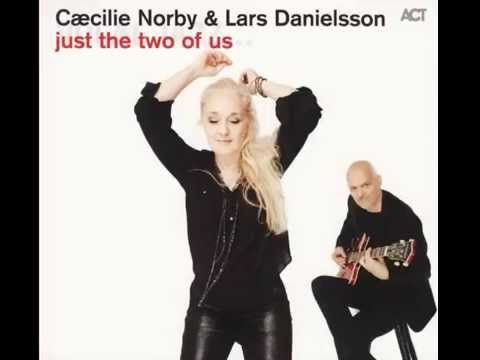 Cæcilie Norby & Lars Danielsson - Liberetto Cantabile