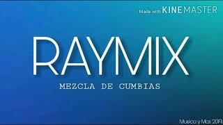 MEZCLA DE CUMBIAS RAYMIX