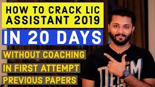 How To Crack LIC Assistant 2019 In 20 Days In First Attempt | Without Coaching |