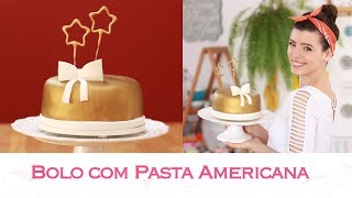 Como fazer BOLO com PASTA AMERICANA ft. niver 30 anos da Cunhada!! 🎂 😋  TPM, pra que te quero?
