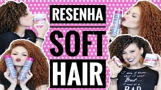RESENHA SOFT HAIR (feat. Francine Deixa de Ser Amadora)