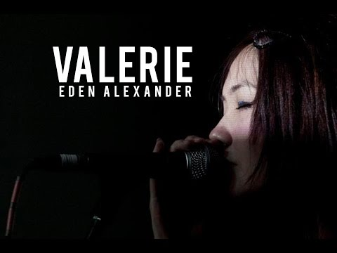 Valerie  Amy Winehouse Cover  Eden Alexander