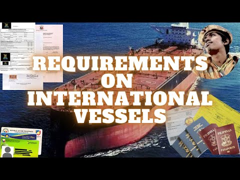 What Are The Requirements To Go Onboard International Vessels?