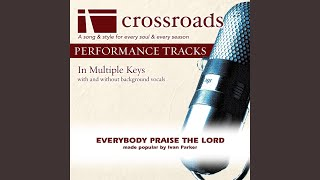 Everybody Praise The Lord Performance Track Low With Background Vocals In C