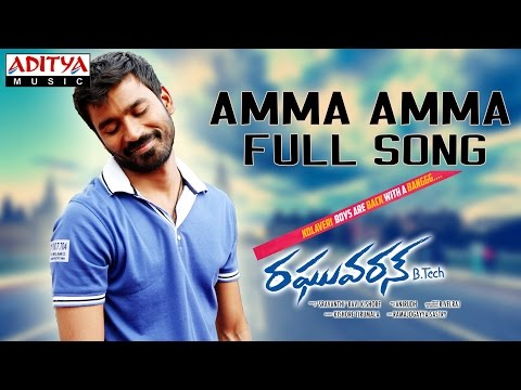 Amma Amma Full Song II Raghuvaran B Tech Movie II Dhanush, Amala Paul