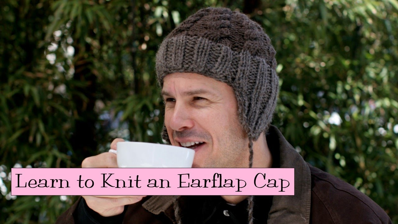 e63efe53574b6 Learn to Knit an Earflap Cap