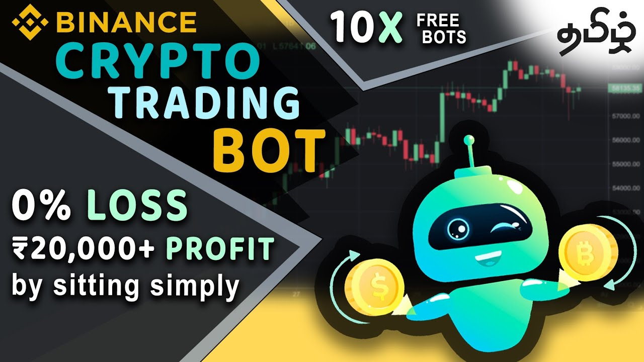 Make 40% to 60% profit without working   0% Loss - By Binance Automatic Trading Bot in Tamil