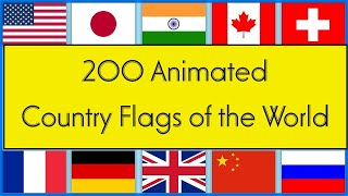 All Countries Animation 200 Flags Of Sovereign Countries | Flag Of India | US | CHINA | UK | Japan