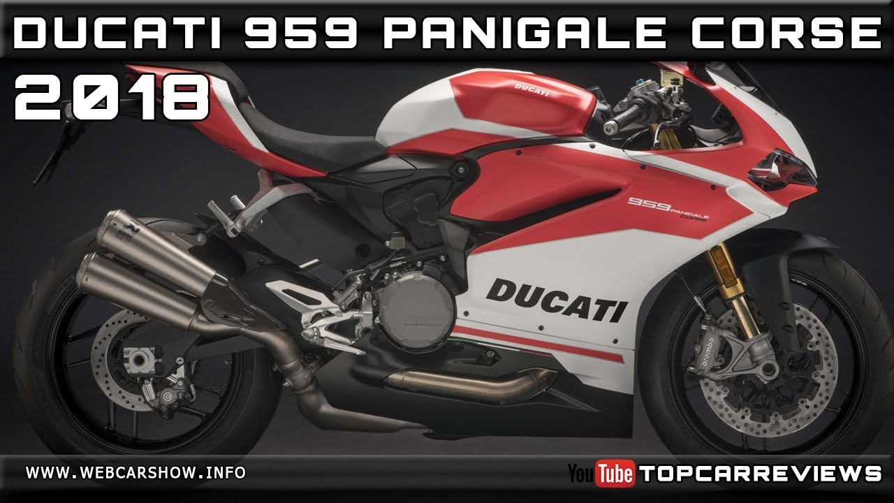 2018 Ducati 959 Panigale Corse Review Rendered Price Specs Release