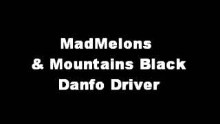 MadMelons & Mountains Black - Danfo Driver (HipHopMix)