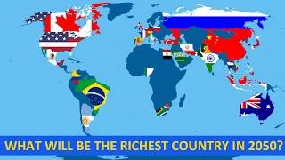 countries which will be largest economy in 2050