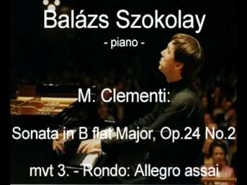 M. Clementi: Sonata in B flat Major, Op.24 No.2 - Rondo: Allegro assai - Balázs Szokolay