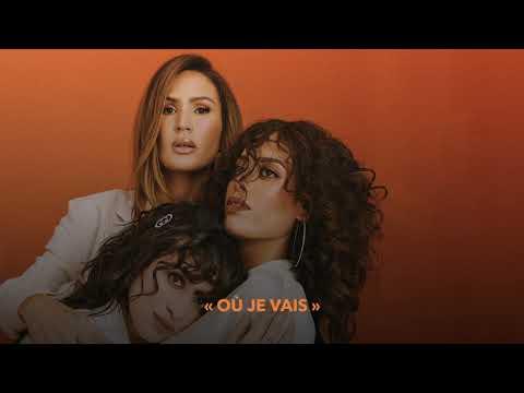 Youtube: Amel Bent, Camélia Jordana, Vitaa – OÙ JE VAIS (Audio Officiel)