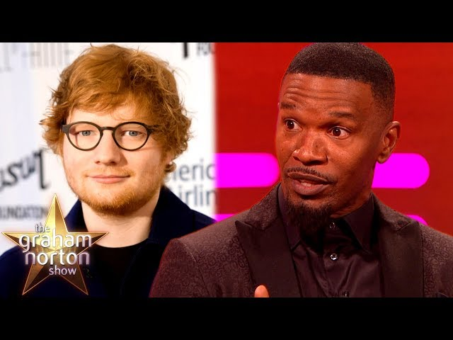 Ed Sheeran Slept on Jamie Foxx's Couch for SIX WEEKS! | The Graham Norton Show