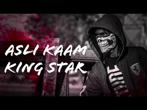 ASLI KAAM | KING STAR | OFFICIAL VIDEO 2019
