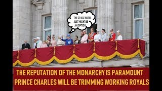 When Prince Charles Becomes King - He Is Trimming Down The Monarchy