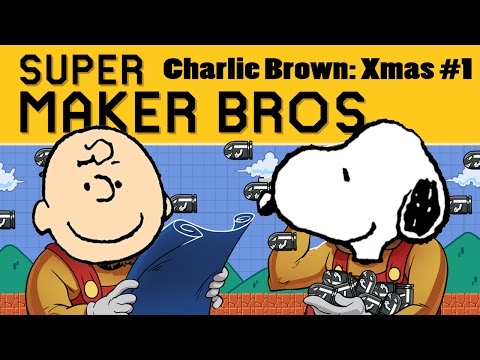 Super Maker Bros. - Charlie Brown Christmas #1