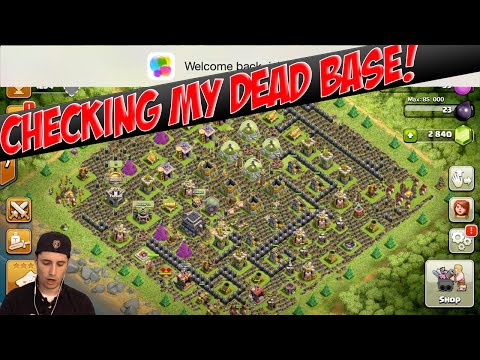 Clash of Clans - MY DEAD BASE - 1st TIME LOOKING AT BASE IN 2 YEARS