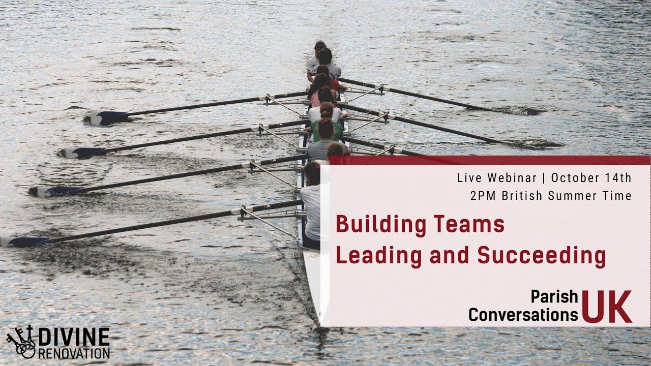 Building Teams leading and Succeeding